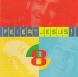 Feiert Jesus 8