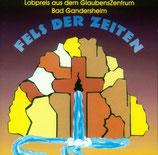 Lobpreis aus dem Glaubenszentrum Bad Gandersheim - Fels der Zeiten