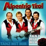 Alpentrio Tirol - Tanz mit mir