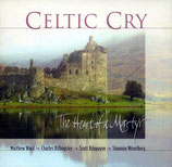 Celtic Cry - The Heart of a Matter