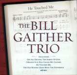 Bill Gaither Trio - He Touched Me -