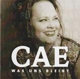Cae Gauntt - Was uns bleibt