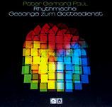 Pater Gerhard Paul - Rhythmische Gesänge zum Gottesdienst