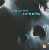 PRODIGAL SONS : Reignite