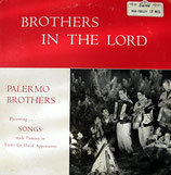 Palermo Brothers - Brothers In The Lord