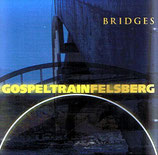 Gospeltrain Felsberg - Bridges