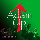 Apologetix - Adam Up