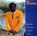 Paul Beasley - Heaven Is Where I Want To Be
