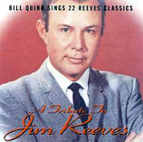 Bill Quinn Sings 22 Reeves Classics : A Tribute To Jim Reeves