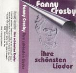 Fanny Crosby : ihre schönsten Lieder (Kay & Gabriele Wächter, Bettina & Annegret Pfister, u..a)