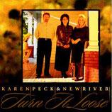 Karen Peck & New River - Turn It Loose