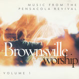 Brownsville Worship - Brownsville Worship Volume 1