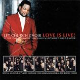 Let Church Choir -Love Is Live! at the Love Fellowship Tabernacle, Hezekiah Walter