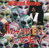 Wilfried Mengs - Masken-Laden