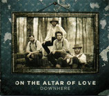 Downhere - On The Altar Of Love