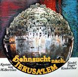 Sindelfinger Jugendchor - Sehnsucht nach Jerusalem