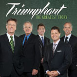 Triumphant Quartet - The Greatest Story