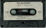 THE BELIEVERS - When I Wake Up