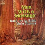 Back to the Bible Male Chorus - Men with a Message