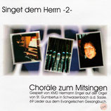 Hermann Engel - Singet dem Herrn 2 : Choräle zum Mitsingen