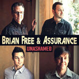 Brian Free & Assurance - Unashamed