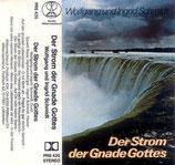 Wolfgang & Ingrid Schmidt - Der Strom der Gnade Gottes