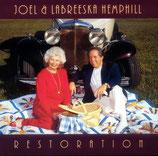 Joel & LaBreeska Hemphill - Restoration -