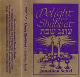 Jonathan Settel - Delight in the Shabbat / Oneg Shabbat