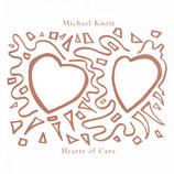 Michael Knott - Hearts Of Care
