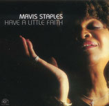Marvis Staples - Have A Little Faith