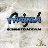 Aviyah - Songs to Adonai
