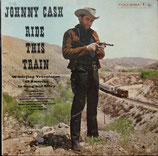 JOHNNY CASH : Ride This Train