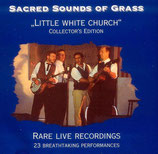 Sacred Sounds Of Grass - Little White Church