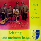 Wort des Lebens Quartett - Ich sing von meinem Jesus