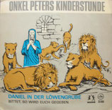 Onkel Peters Kinderstunde - Daniel in der Löwengrube