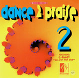 Music House - Kings's Kids: Dance 2 Praise 2