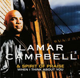 Lamar Campbell & Spirit Of Praise - When I Think About You
