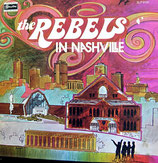 Rebels - The Rebels In Nashville