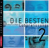 Die besten deutschen Lobpreissongs 2 (Music House Lobpreis-Hits 2)