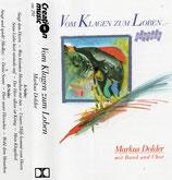 Markus Dolder - Vom Klagen zum Loben (Markus Dolder mit Band und Chor)