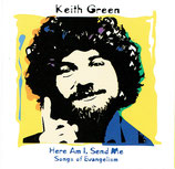 Keith Green - Songs Of Evangelisation