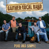 Gaither Vocal Band - Pure And Simple-