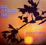 Parschauer Trio - Er kommt wieder
