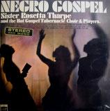 Sister Rosetta Tharpe & The Hot Gospel Tabernacle Choir - Negro Spirituals