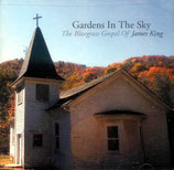 James King - Gardens In The Sky (The Bluegrass Gospel Of James King)-