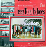 THE TEEN TONES - Teen Tones Echoes (Sweden's Famed Gospel Choir)