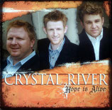 Crystal River - Hope Is Alive -