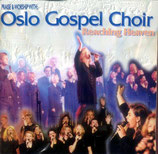 Oslo Gospel Choir - Reaching Heaven