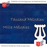 Tausend Melodien - Musikkorps und Gesangsgruppen der Heilsarmee Schweiz