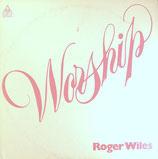Roger Wiles - Worship